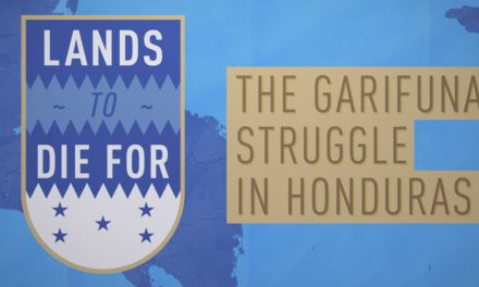 Lands to Die For: The Garifuna Struggle in Honduras