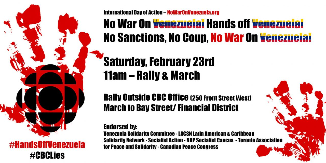 Feb. 23rd Hands Off Venezuela – CBC Rally