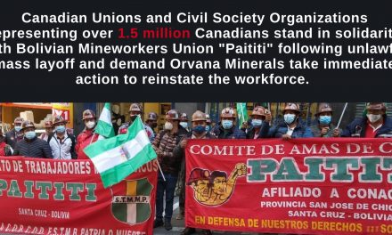 Canadian Unions and Civil Society Organizations Support Bolivian Mineworkers Union Demands for Fair Treatment from Canadian Company